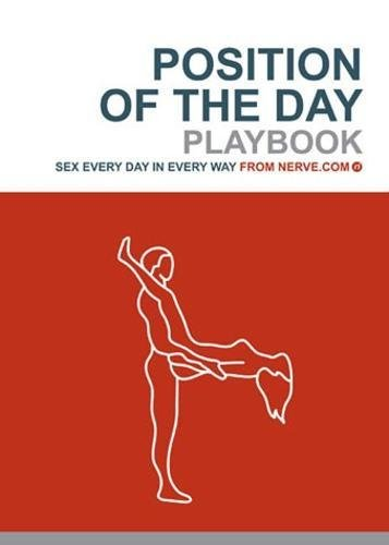 Position of the Day: The Playbook (Sex everyday) By Nerve.com