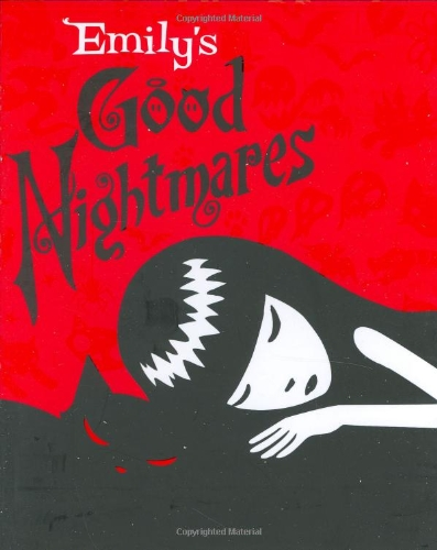 Emily's Good Nightmares By Rob Reger