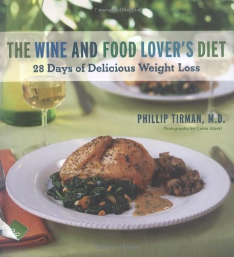 Wine and Food Lover's Diet By Philip Tirman