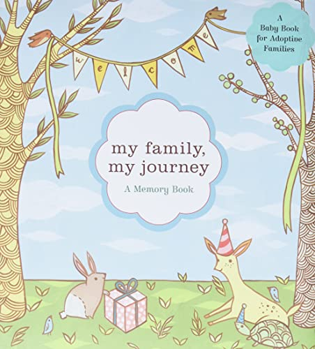 My Family, My Journey: A Baby Book for Adoptive Families by Zoe Francesca