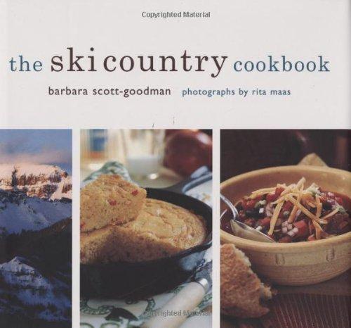 Ski Country Cookbook By Scott Goodman