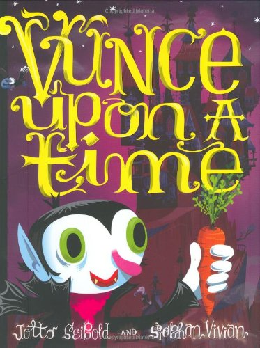 Vunce Upon a Time By J.otto Seibold