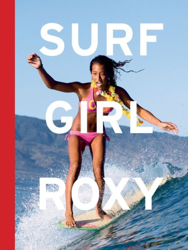 Surf Girl Roxy By Natalie Linden