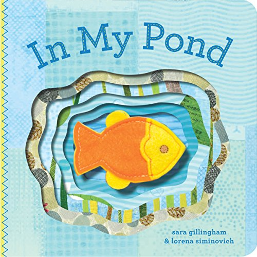In My Pond By Sara Gillingham