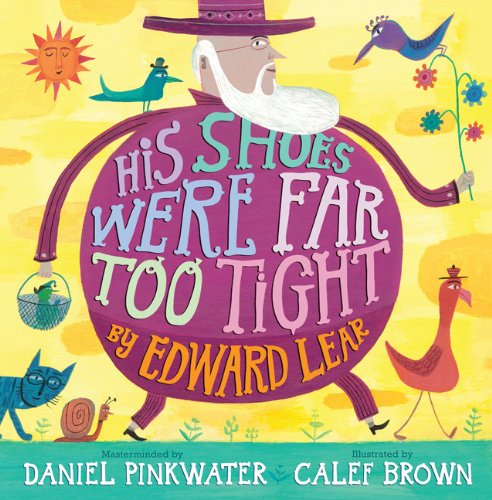His Shoes Were Far Too Tight By Edward Lear
