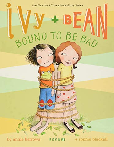 Ivy and Bean Bound to Be Bad von Annie Barrows