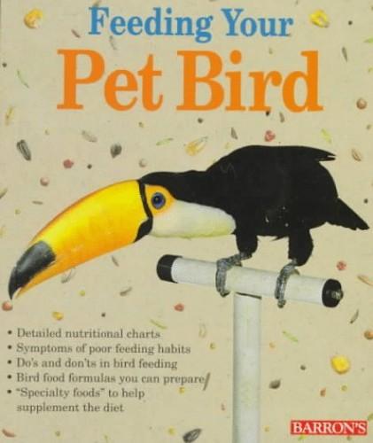 Feeding Your Pet Bird By Petra Burgmann