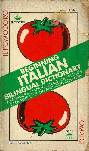 Beginning Italian Bilingual Dictionary By Gladys C. Lipton