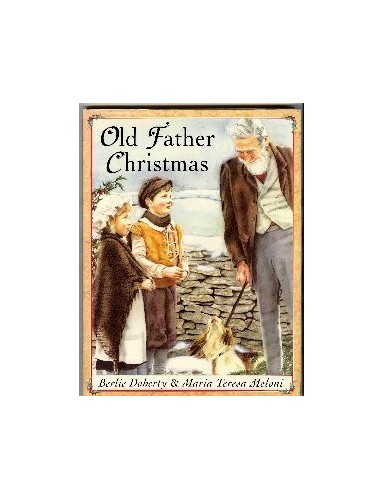 Old Father Christmas By Berlie Doherty
