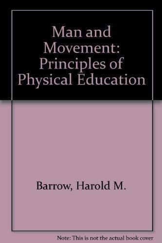 Man and Movement By Harold M. Barrow