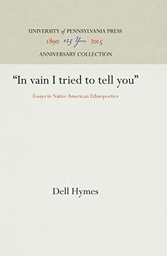 """In vain I tried to tell you"" By Dell Hymes"