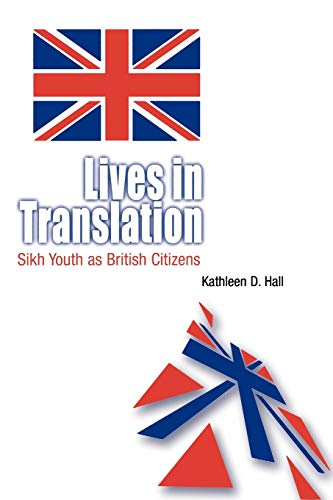 Lives in Translation By Kathleen D. Hall