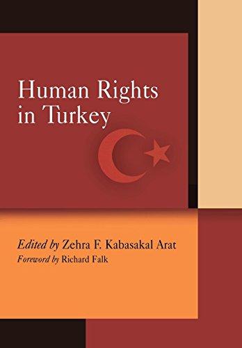 Human Rights in Turkey By Edited by Zehra F. Kabasakal Arat