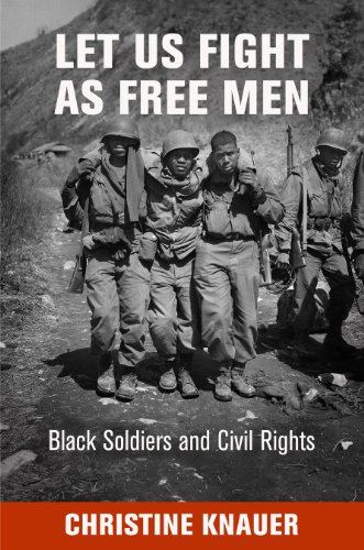 Let Us Fight as Free Men By Christine Knauer
