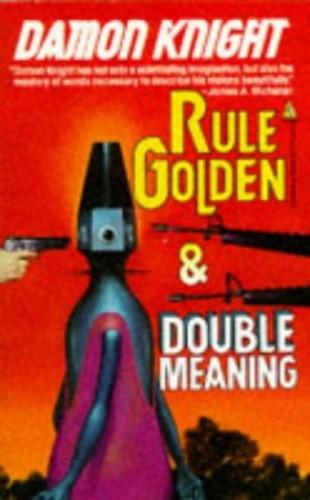 Rule Golden By Damon Knight