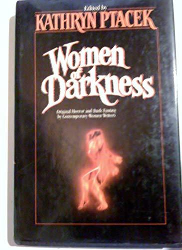 Women of Darkness By Kathryn Ptacek