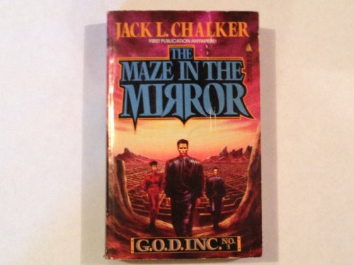 The Maze in the Mirror By Jack L Chalker