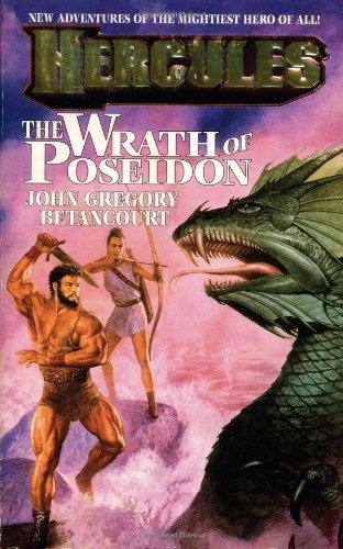 Hercules: the Wrath of Poseidon By John Betancourt