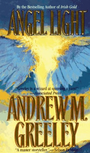 Angel Light By Andrew M. Greeley