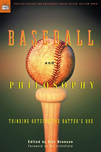 Baseball and Philosophy by William Irwin