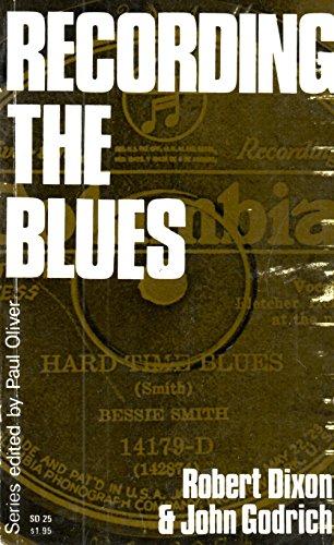 Recording the Blues By R M Dixon