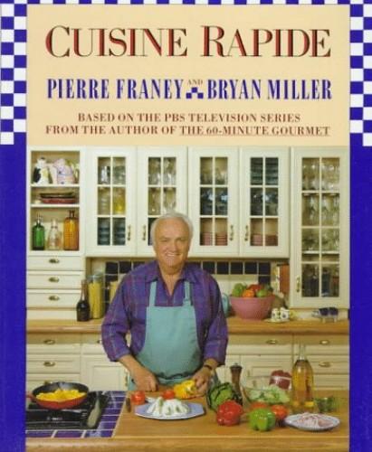 Cuisine Rapide # By Pierre Franey