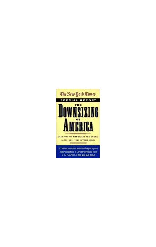 The Downsizing of America By New York Times