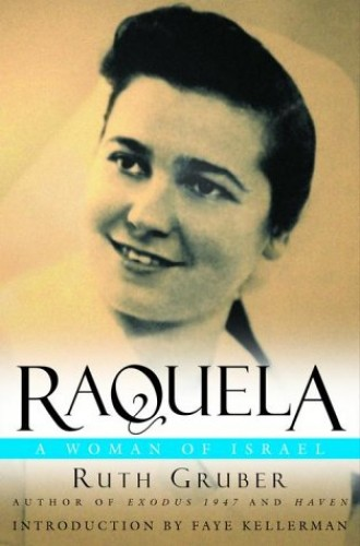 Raquela, a Woman of Israel: A Woman of Israel by Ruth Gruber