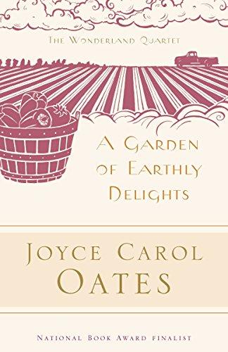 A Garden of Earthly Delights By Joyce Carol Oates