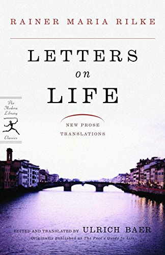 Letters On Life By Rainer Rilke