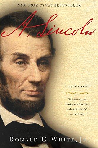 A. Lincoln von Ronald C. White, Jr.