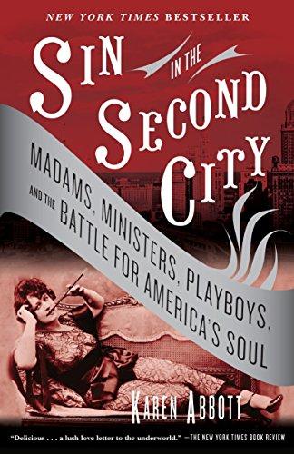 Sin in the Second City By Karen Abbott