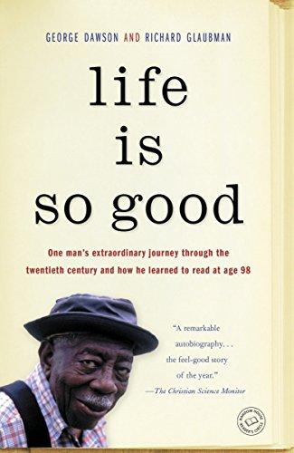 Life Is So Good von George Dawson