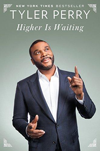 Higher Is Waiting von Tyler Perry