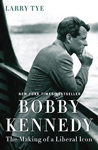 Bobby Kennedy By Larry Tye