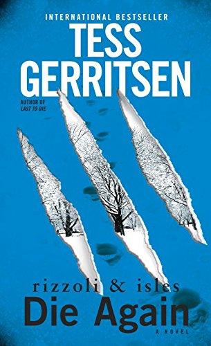 Die Again (Rizzoli & Isles) By Tess Gerritsen