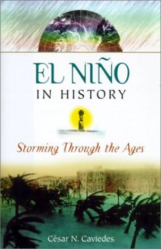 El Nino in History By Cesar Caviedes