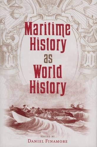 Maritime History and World History By Daniel Finamore