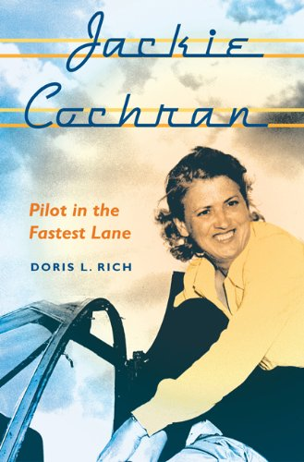 Jackie Cochran By Doris L. Rich