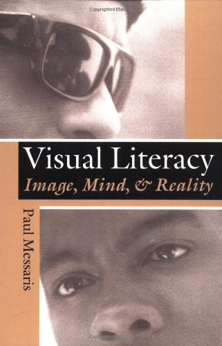 "Visual ""literacy"": Image, Mind, And Reality By Paul Messaris"