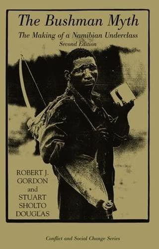 The Bushman Myth By Robert Gordon