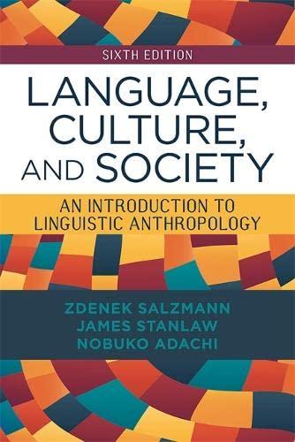 Language, Culture, and Society By Zdenek Salzmann