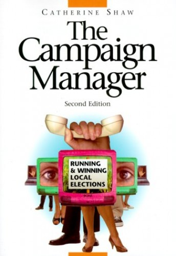 The Campaign Manager By Catherine Shaw