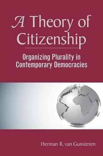 A Theory Of Citizenship By Herman R.Van Gunsteren