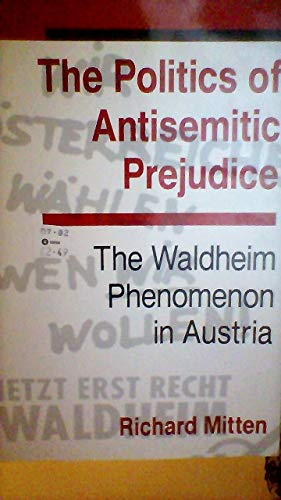 The Politics Of Antisemitic Prejudice By Richard Mitten