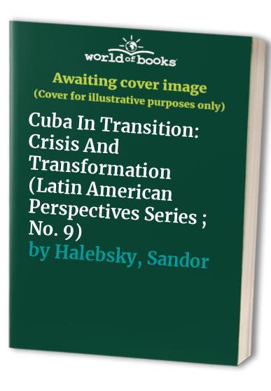 Cuba In Transition By Sandor Halebsky
