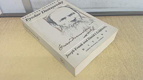 Selected Letters of Fyodor Dostoyevsky By Joseph Frank