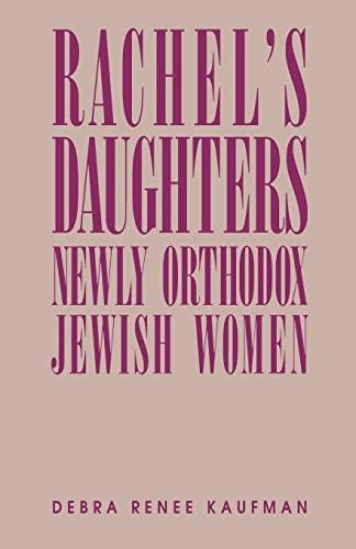 Rachel's Daughters By Debra Renee Kaufman