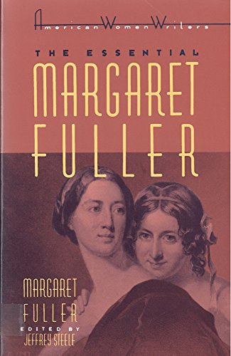 The Essential Margaret Fuller By Margaret Fuller