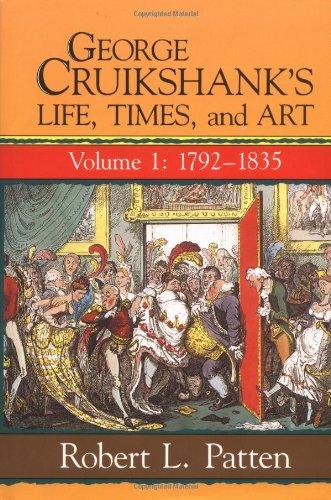 George Cruikshank's Life Times & Art V1 By PATTEN